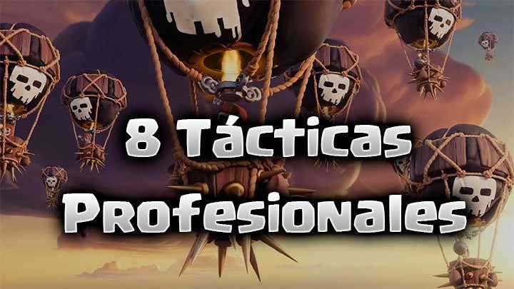 8 tácticas profesionales de Clash Royale