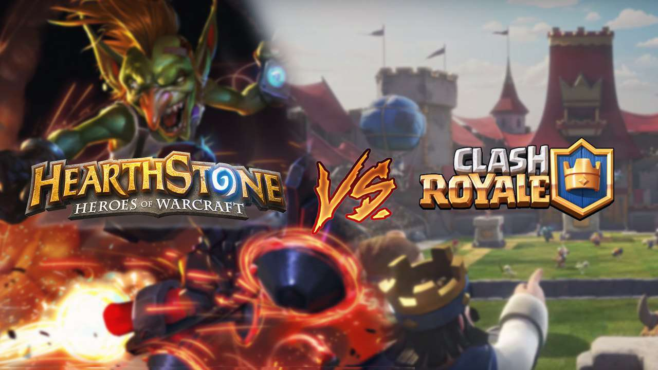 Clash Royale Vs Hearthstone