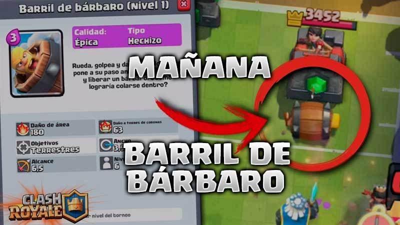 Barril de bárbaro la nueva carta de Clash Royale