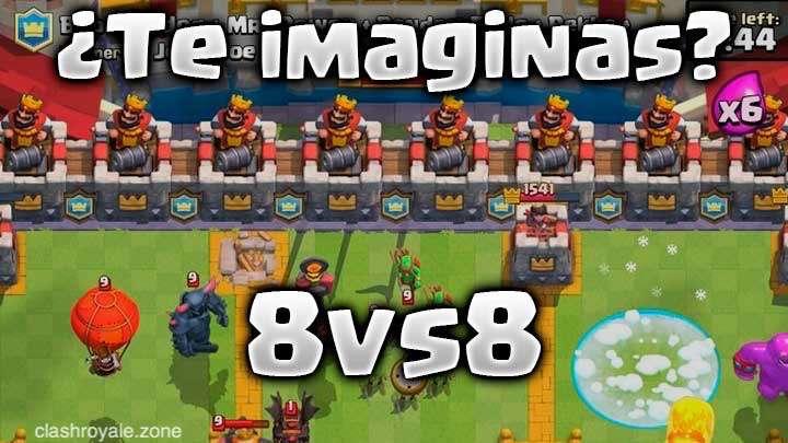 Batallas 8vs8 Clash Royale