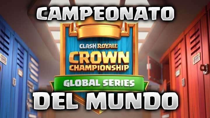 Campeonato del mundo Clash Royale
