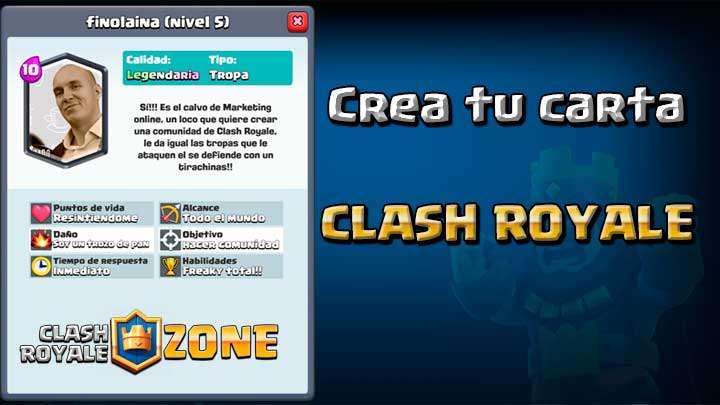 Crea cartas personalizadas de Clash Royale