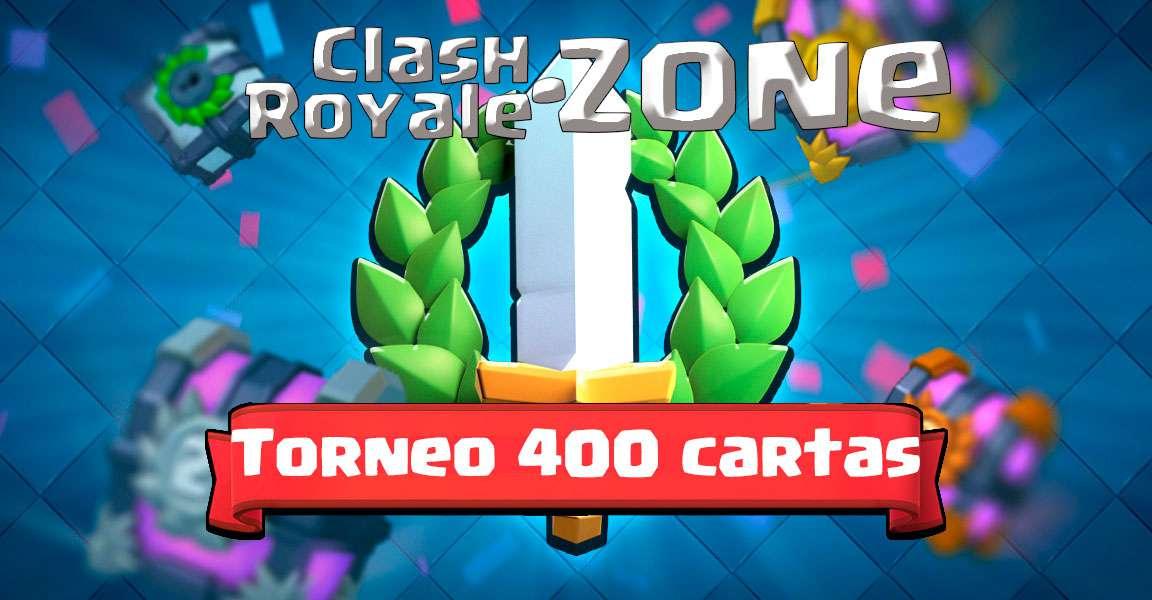 Imagen de presentación de torneos de 400 cartas Clash Royale Zone