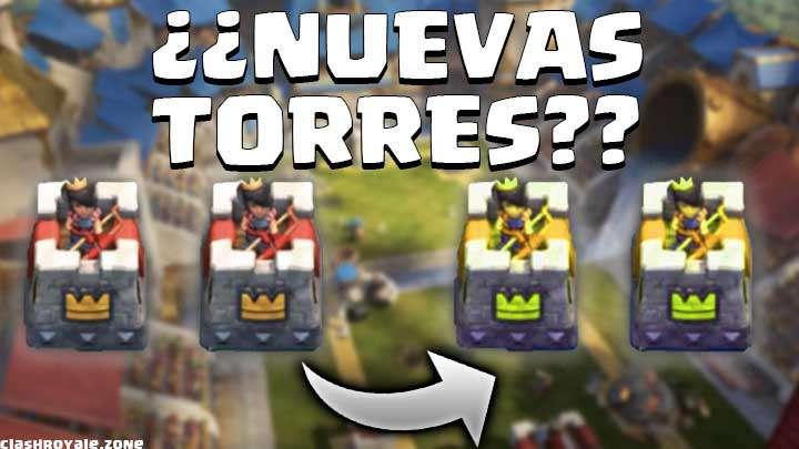 Nuevas Torres en Clash Royale