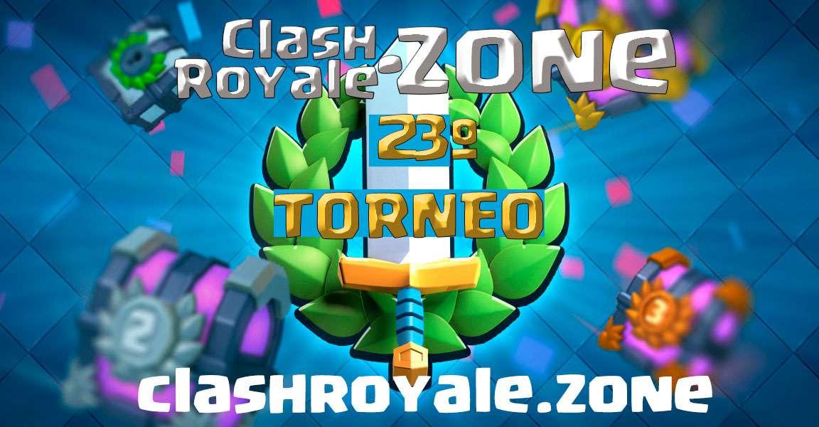 imagen de presentación del 23º torneo gratuito Clash Royale Zone