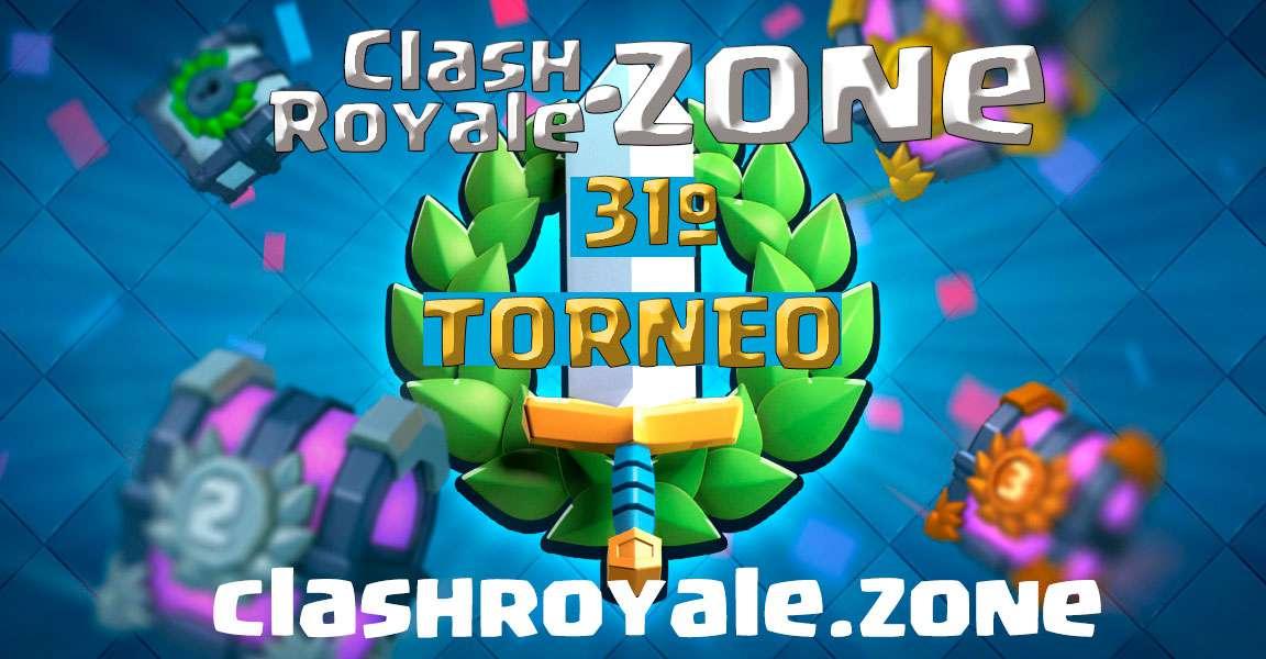 Presentación del 31º torneo gratuito Clash Royale Zone