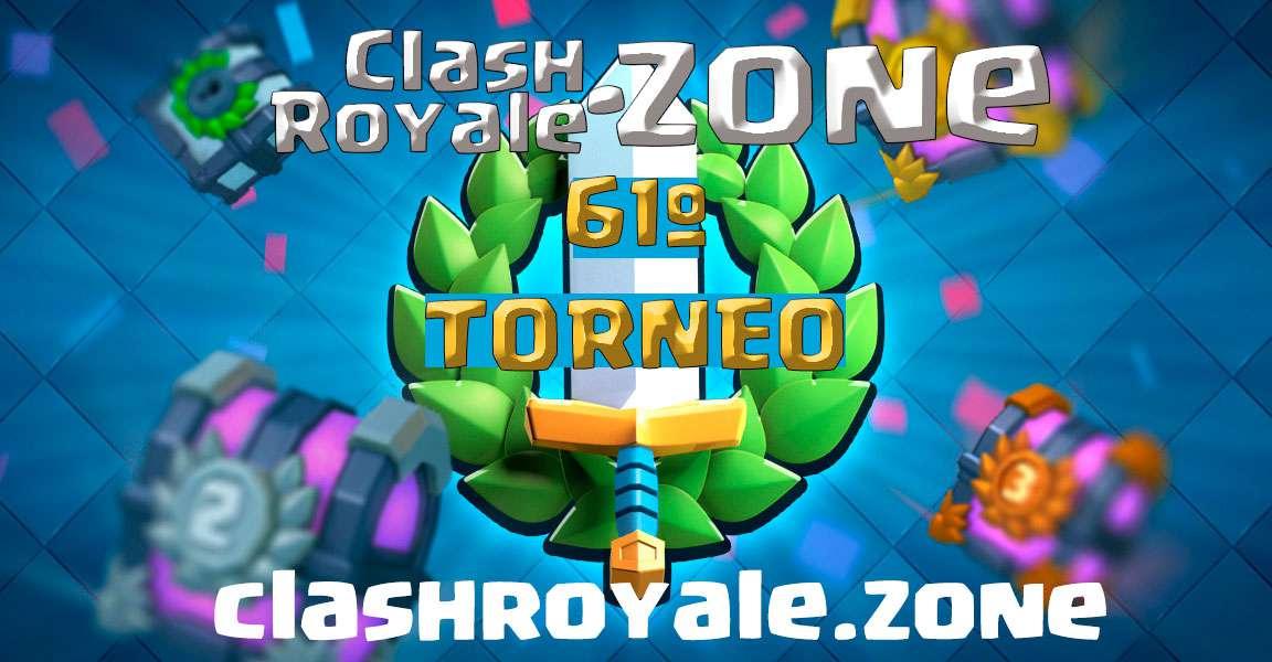 Presentación del 61º torneo gratuito Clash Royale Zone