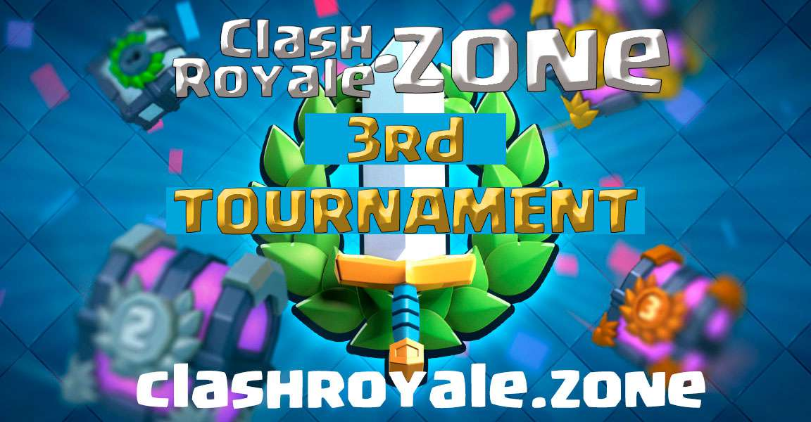 3rd tournament free for clashroyale.zone