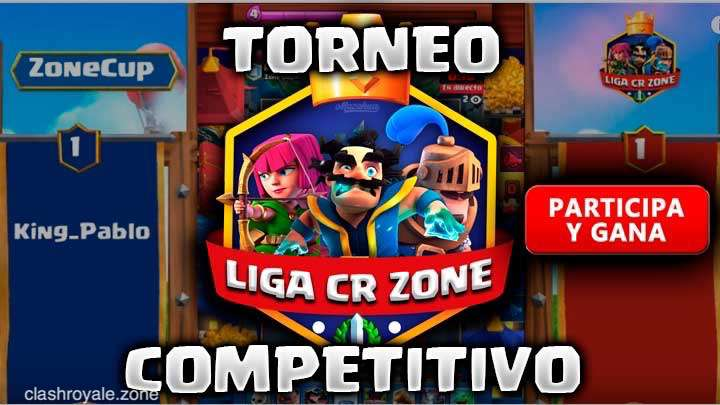 Torneo Competitivo Zone Cup 2 Clash Royale